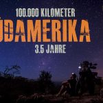 Trailer zum Vortrag: Südamerika – 100.000 Kilometer – 3.5 Jahre